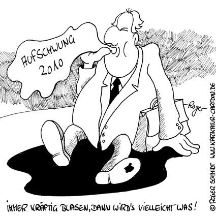 Karikatur, Cartoon: Aufschwung 2010, © Roger Schmidt