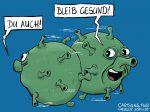 Karikatur, Cartoon: Bleib gesund! © Roger Schmidt