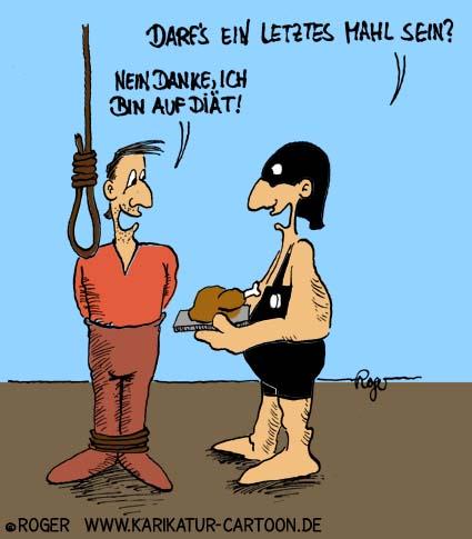 Karikatur, Cartoon: Henkersmahlzeit, © Roger Schmidt