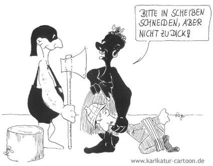 Karikatur, Cartoon: Des Henker's Beil, © Roger Schmidt