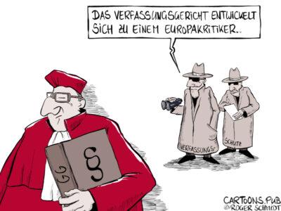 Karikatur, Cartoon: Bundesverfassungsgericht ein EU-Kritiker © Roger Schmidt