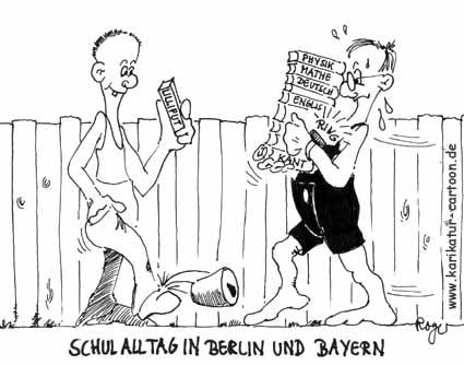Karikatur, Cartoon: Schulalltag in Berlin und Bayern, © Roger Schmidt