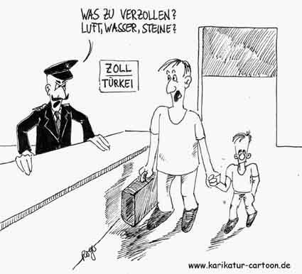 Karikatur, Cartoon: Zoll in der Türkei, © Roger Schmidt