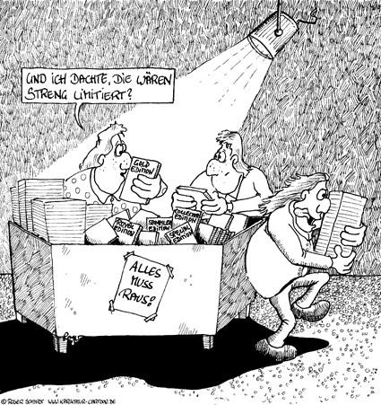 Karikatur, Cartoon: Computerspiele limitierte Auflage, © Roger Schmidt