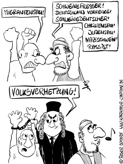 Karikatur, Cartoon: Volksverhetzung und die Doppelmoral, © Roger Schmidt