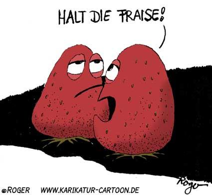 Karikatur, Cartoon: Erdbeere, la fraise, © Roger Schmidt