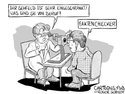 Karikatur, Cartoon: Der Faktenchecker © Roger Schmidt