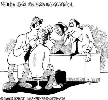 Karikatur, Cartoon: Fragen zum Bewerbungsgespräch, © Roger Schmidt
