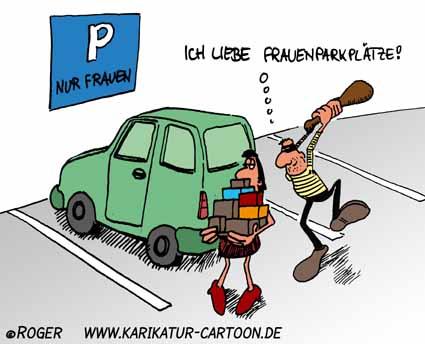 Karikatur, Cartoon: Frauenparkplatz, © Roger Schmidt