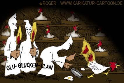 Karikatur, Cartoon: Klu-Klux-Clan Geflügelpest, © Roger Schmidt