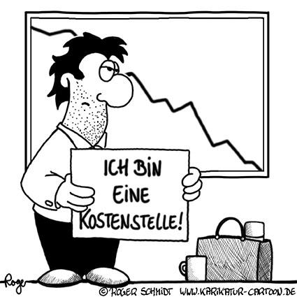Karikatur, Cartoon: Kostenstelle, © Roger Schmidt