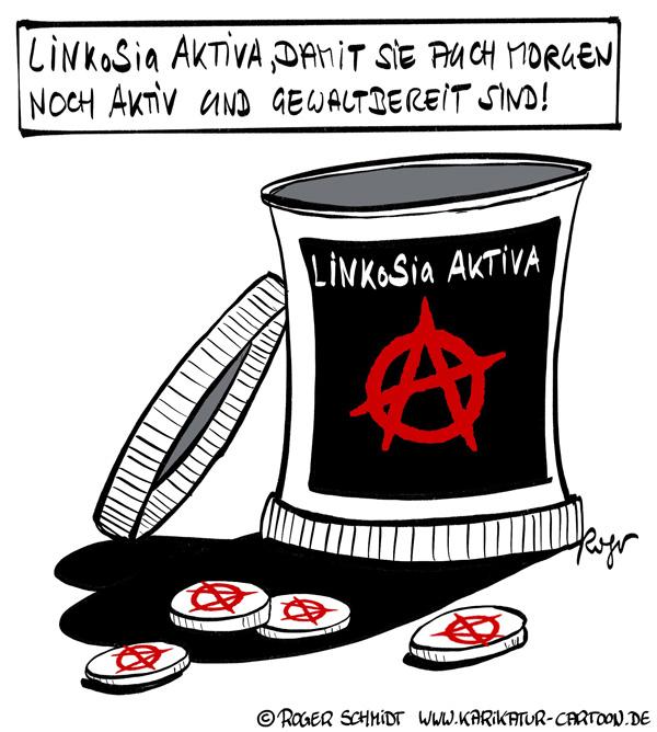 Karikatur, Cartoon: LINKoSia Aktiva, © Roger Schmidt