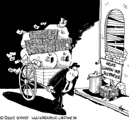 Karikatur, Cartoon: Lumpensammler für Altpapier, © Roger Schmidt
