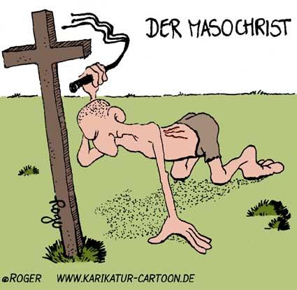Karikatur, Cartoon: Masochist, © Roger Schmidt