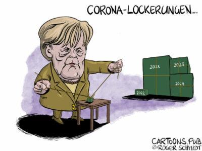 Karikatur, Cartoon: Merkels Corona-Lockerungen © Roger Schmidt