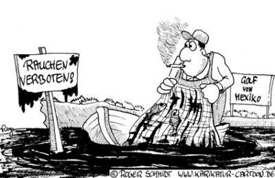 Karikatur, Cartoon: Ölpest im Golf von Mexiko, © Roger Schmidt