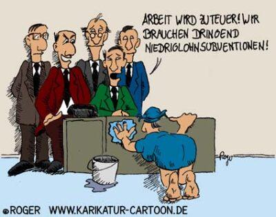 Karikatur, Cartoon: Niedriglohn, © Roger Schmidt