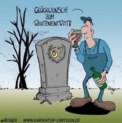 Karikatur, Cartoon: Rente 67, © Roger Schmidt