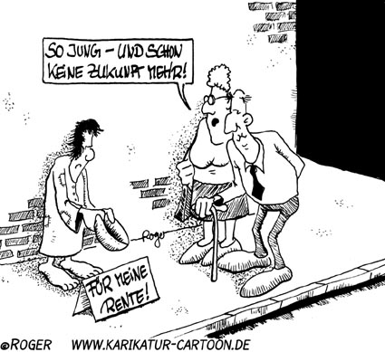 Karikatur, Cartoon: Rente Zukunft, © Roger Schmidt