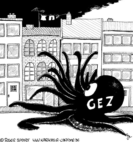Karikatur, Cartoon: Rundfunkgebühren GEZ, © Roger Schmidt