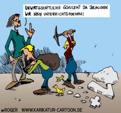 Karikatur, Cartoon: Schule ist unwirtschaftlich, © Roger Schmidt