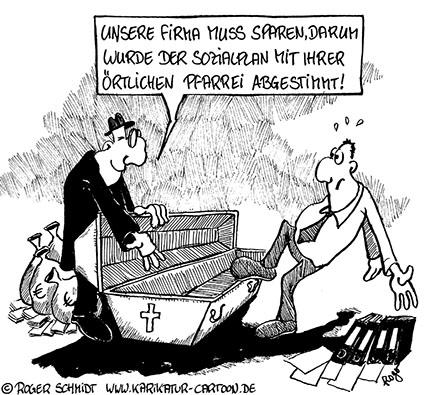 Karikatur, Cartoon: Sozialplan als Sargnagel für das Berufsleben, © Roger Schmidt