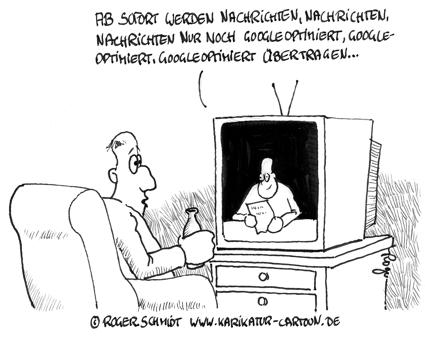 Karikatur, Cartoon: Suchmaschinen Optimierung Google News, © Roger Schmidt