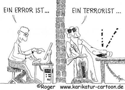Karikatur, Cartoon: Terrorist, © Roger Schmidt