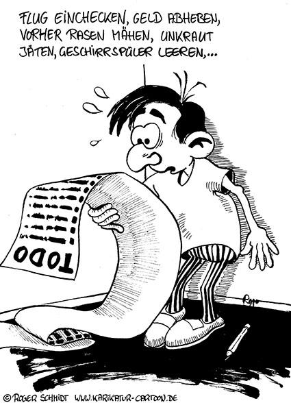 Karikatur, Cartoon: Genießen Sie Ihren Urlaubsstress!, © Roger Schmidt