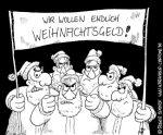 Karikatur, Cartoon: Anspruch auf Weihnachtsgeld, © Roger Schmidt