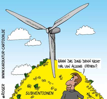 Karikatur, Cartoon: Subventionen Windenergie, © Roger Schmidt
