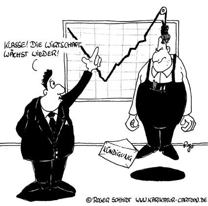Karikatur, Cartoon: Wirtschaftswachstum durch Kuendigung, © Roger Schmidt